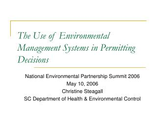 The Use of Environmental Management Systems in Permitting Decisions