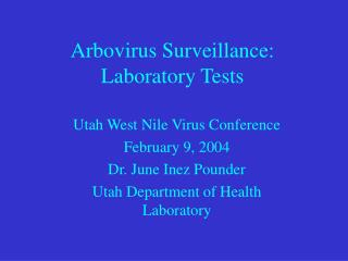 Arbovirus Surveillance: Laboratory Tests