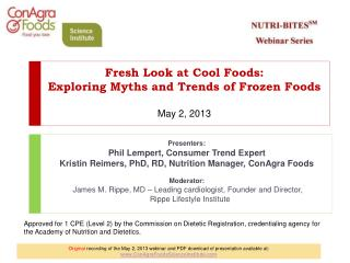 Fresh Look at Cool Foods: Exploring Myths and Trends of Frozen Foods   May 2, 2013