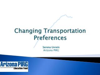 Changing Transportation Preferences