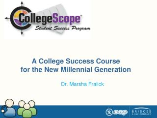A College Success Course  for the New Millennial Generation
