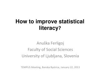 How to improve statistical literacy