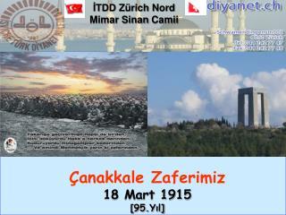 anakkale Zaferimiz 18 Mart 1915 [95.Yil]