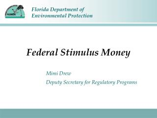 Federal Stimulus Money