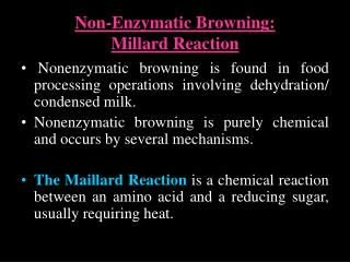 Non-Enzymatic Browning: Millard Reaction