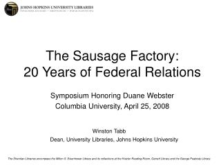 The Sausage Factory: 20 Years of Federal Relations