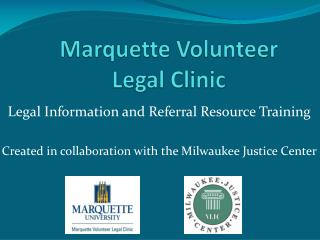 Marquette Volunteer Legal Clinic