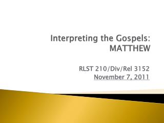 Interpreting the Gospels: MATTHEW