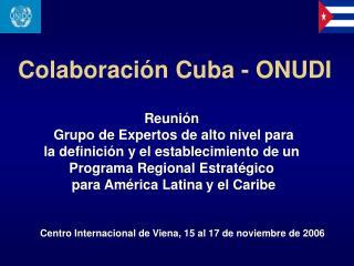 Colaboraci n Cuba - ONUDI
