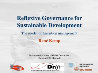 Reflexive Governance for Sustainable Development The model of transition management  Ren  Kemp