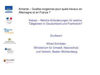 Amiante   Quelles exigences pour quels travaux en Allemagne et en France    Asbest   Welche Anforderungen f r welche  T