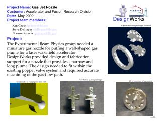 Project Name: Gas Jet Nozzle   Customer: Accelerator and Fusion Research Division  Date:  May 2002  Project team members