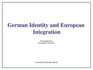 German Identity and European  Integration