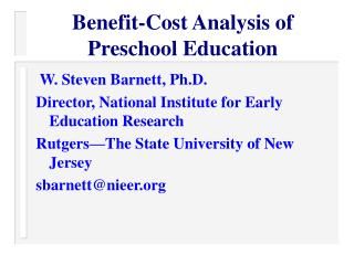 Benefit-Cost Analysis of Preschool Education