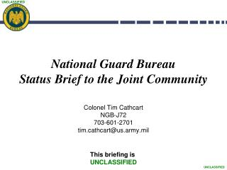 National Guard Bureau  Status Brief to the Joint Community