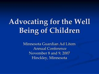 Advocating for the Well Being of Children