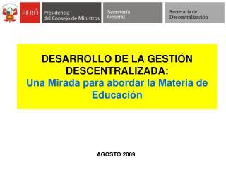DESARROLLO DE LA GESTI N DESCENTRALIZADA: Una Mirada para abordar la Materia de Educaci n