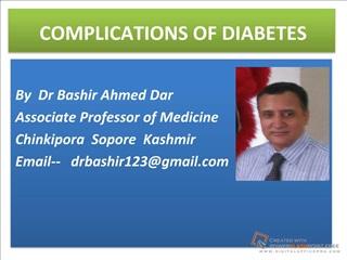 diabetic nephropathy by dr bashir ahmed dar associate professor medicine sopore kashmir