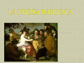 LA PROSA BARROCA