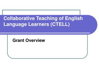 Collaborative Teaching of English Language Learners CTELL