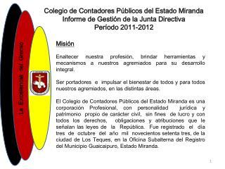 Colegio de Contadores P blicos del Estado Miranda Informe de Gesti n de la Junta Directiva Per odo 2011-2012