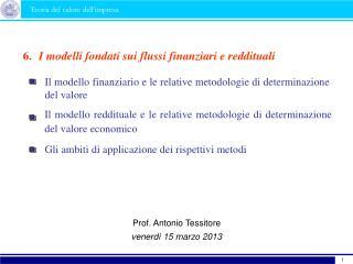 Il modello reddituale e le relative metodologie di determinazione del valore economico