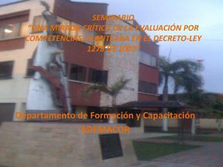 SEMINARIO  UNA MIRADA CR TICA DE LA EVALUACI N POR COMPETENCIAS, PLANTEADA EN EL DECRETO-LEY 1278 DE 2002