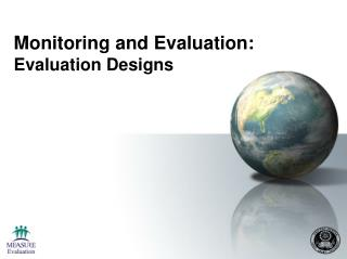 monitoring and evaluation: evaluation designs