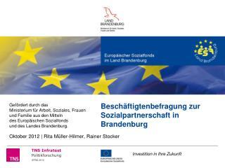 Besch ftigtenbefragung zur Sozialpartnerschaft in Brandenburg