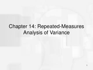 Chapter 14: Repeated-Measures Analysis of Variance