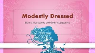 Modestly Dressed