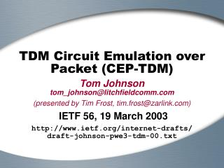 TDM Circuit Emulation over Packet CEP-TDM