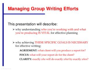 Managing Group Writing Efforts