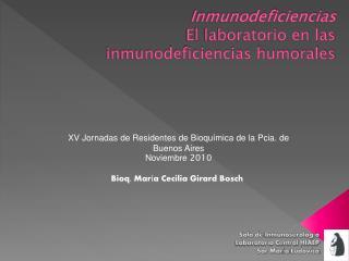 Inmunodeficiencias   El laboratorio en las inmunodeficiencias humorales