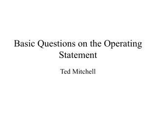 Basic Questions on the Operating Statement