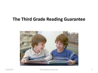 The Third Grade Reading Guarantee