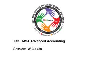 Title:  MSA Advanced Accounting  Session:  W-3-1430