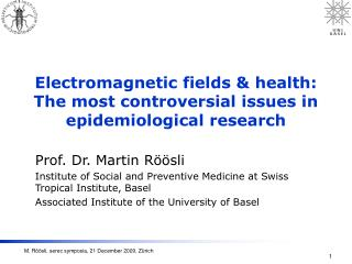 Electromagnetic fields  health: The most controversial issues in epidemiological research