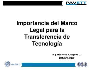 Importancia del Marco Legal para la Transferencia de Tecnolog a
