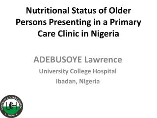 Nutritional Status of Older Persons Presenting in a Primary Care Clinic in Nigeria