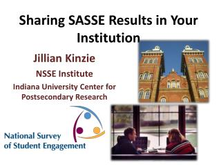 Sharing SASSE Results in Your Institution