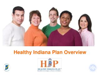 Healthy Indiana Plan Overview