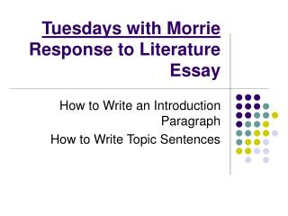 Tuesdays with Morrie Response to Literature Essay
