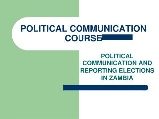 POLITICAL COMMUNICATION COURSE