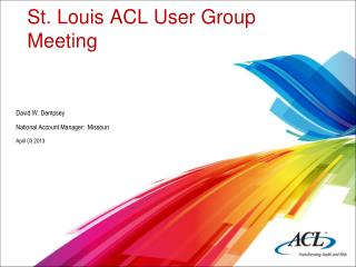St. Louis ACL User Group Meeting