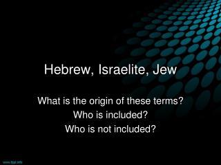 Hebrew, Israelite, Jew