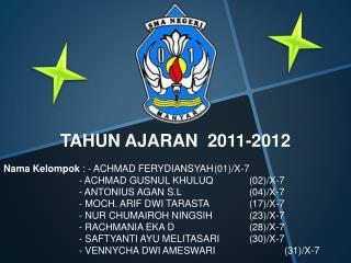 TAHUN AJARAN  2011-2012