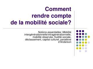 Comment  rendre compte de la mobilit  sociale