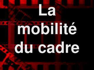 La  mobilit  du cadre