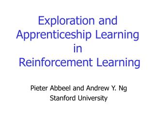 Exploration and Apprenticeship Learning  in  Reinforcement Learning